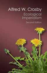 9781107569874-1107569877-Ecological Imperialism: The Biological Expansion of Europe, 900-1900 (Canto Classics)