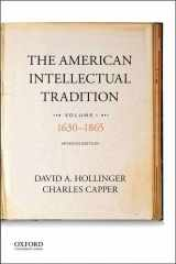 9780190262327-019026232X-The American Intellectual Tradition: Volume I: 1630 to 1865