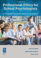 9780932955630-0932955630-Professional Ethics for School Psychologists: A Problem-Solving Model Casebook, 2nd Edition