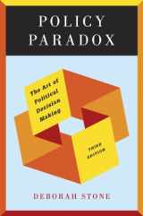 9780393912722-0393912728-Policy Paradox: The Art of Political Decision Making (Third Edition)