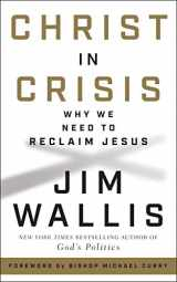 9780062914767-0062914766-Christ in Crisis: Why We Need to Reclaim Jesus