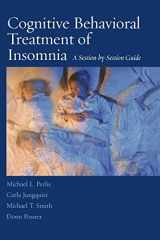 9780387774404-0387774408-Cognitive Behavioral Treatment of Insomnia: A Session-by-Session Guide