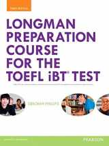 9780133248029-013324802X-Longman Preparation Course for the TOEFL® iBT Test, with MyLab English and online access to MP3 files, without Answer Key (3rd Edition)