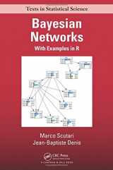 9781482225587-1482225581-Bayesian Networks: With Examples in R (Chapman & Hall/CRC Texts in Statistical Science)