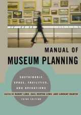 9780759121461-075912146X-Manual of Museum Planning: Sustainable Space, Facilities, and Operations, 3rd Edition