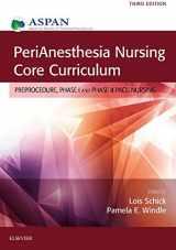 9780323279901-0323279902-PeriAnesthesia Nursing Core Curriculum: Preprocedure, Phase I and Phase II PACU Nursing