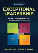 9781567936735-1567936733-Exceptional Leadership: 16 Critical Competencies for Healthcare Executives, Second Edition (ACHE Management)
