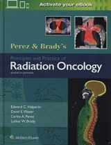 9781496386793-1496386795-Perez & Brady's Principles and Practice of Radiation Oncology (Perez and Bradys Principles and Practice of Radiation Oncology)