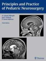 9781604067996-1604067993-Principles and Practice of Pediatric Neurosurgery