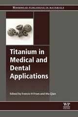9780128124567-0128124563-Titanium in Medical and Dental Applications (Woodhead Publishing Series in Biomaterials)