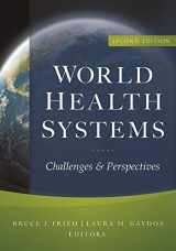 9781567934205-156793420X-World Health Systems: Challenges and Perspectives, Second Edition (AUPHA/HAP Book)