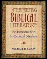 9780982477403-0982477406-Interpreting Biblical Literature an Introduction to Biblical Studies