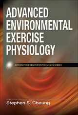 9780736074681-0736074686-Advanced Environmental Exercise Physiology (Advanced Exercise Physiology)
