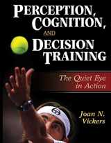 9780736042567-0736042563-Perception, Cognition, and Decision Training: The Quiet Eye in Action