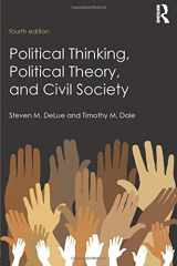 9781138643611-1138643610-Political Thinking, Political Theory, and Civil Society