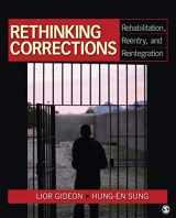 9781412970198-1412970199-Rethinking Corrections: Rehabilitation, Reentry, and Reintegration (NULL)