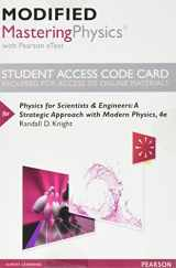 Modified MasteringPhysics with Pearson eText -- Standalone Access Card -- for Physics for Scientists and Engineers: A Strategic Approach with Modern Physics (4th Edition)