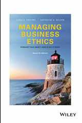 9781119386070-1119386071-Managing Business Ethics: Straight Talk about How to Do It Right, Seventh Edition: Straight Talk about How to Do It Right