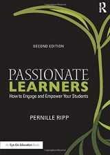 9781138916920-1138916927-Passionate Learners (Eye on Education)