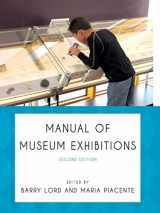9780759122703-0759122709-Manual of Museum Exhibitions