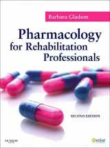 9781437707571-1437707572-Pharmacology for Rehabilitation Professionals