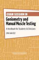 9781617116209-1617116203-Cram Session in Goniometry and Manual Muscle Testing: A Handbook for Students & Clinicians (Cram Session in Physical Therapy Series)