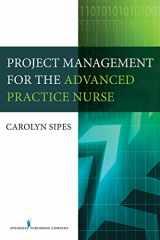 9780826128171-0826128173-Project Management for the Advanced Practice Nurse
