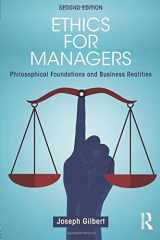 Ethics for Managers: Philosophical Foundations and Business Realities