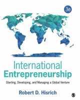 9781483344393-1483344398-International Entrepreneurship: Starting, Developing, and Managing a Global Venture (NULL)