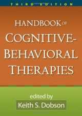 9781606234372-1606234374-Handbook of Cognitive-Behavioral Therapies, Third Edition