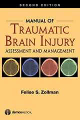 9781620700938-162070093X-Manual of Traumatic Brain Injury: Assessment and Management