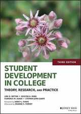 9781118821817-1118821815-Student Development in College: Theory, Research, and Practice