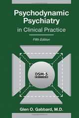 9781585624430-1585624438-Psychodynamic Psychiatry in Clinical Practice