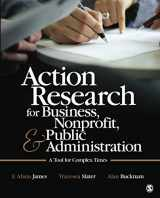 9781412991643-1412991641-Action Research for Business, Nonprofit, and Public Administration: A Tool for Complex Times (NULL)