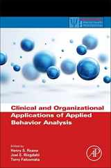 Clinical and Organizational Applications of Applied Behavior Analysis (Practical Resources for the Mental Health Professional)