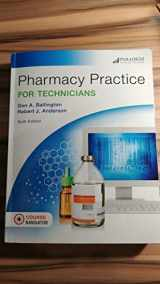 9780763867959-0763867950-Pharmacy Practice for Technicians: Text (Pharmacy Technician)