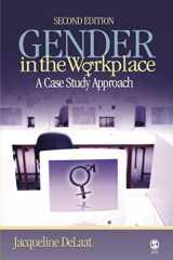 9781412928175-1412928176-Gender in the Workplace: A Case Study Approach (NULL)