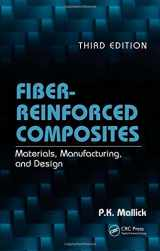 9780849342059-0849342058-Fiber-Reinforced Composites: Materials, Manufacturing, and Design, Third Edition (Mechanical Engineering)