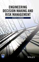 9781118919330-1118919335-Engineering Decision Making and Risk Management