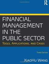 9780765636898-0765636891-Financial Management in the Public Sector