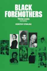 Black Foremothers: Three Lives, Second Edition (Women's Lives/Women's Work)