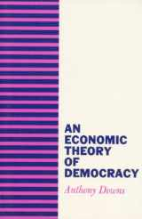 9780060417505-0060417501-An Economic Theory of Democracy