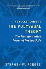 9780393707878-0393707873-The Pocket Guide to the Polyvagal Theory: The Transformative Power of Feeling Safe (Norton Series on Interpersonal Neurobiology)