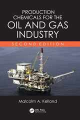 9781439873793-1439873798-Production Chemicals for the Oil and Gas Industry