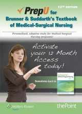9781469845777-1469845776-Brunner & Suddarth's Textbook for Medical-Surgical Nursing PrepU Access Code
