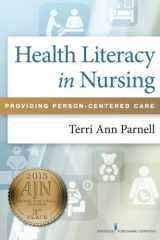 9780826161727-0826161723-Health Literacy in Nursing: Providing Person-Centered Care