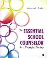 9781452257464-1452257469-The Essential School Counselor in a Changing Society (NULL)