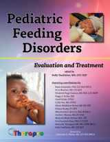 9781933940199-1933940190-Pediatric Feeding Disorders: Evaluation and Treatment