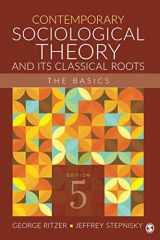 9781506339412-1506339417-Contemporary Sociological Theory and Its Classical Roots: The Basics (NULL)
