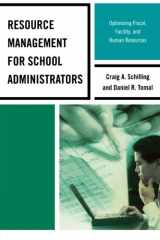 9781475802528-1475802528-Resource Management for School Administrators: Optimizing Fiscal, Facility, and Human Resources (The Concordia University Leadership Series)